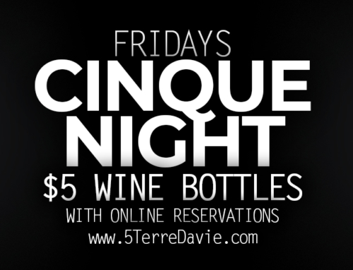 Fridays are Cinque Night-$5 Wine Bottle